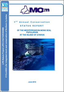 1st Annual Conservation Status Report of the Mediterranean Monk Seal Population at the island of Gyaros